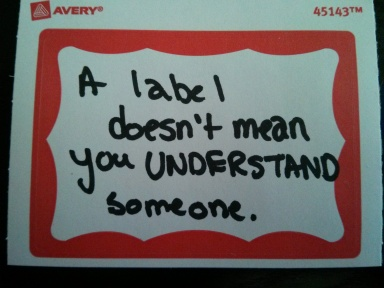 labels and understanding